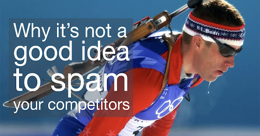 Why it's not a good idea to spam your competitors | The Commenting Club