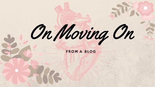On Moving On