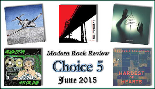 Choice 5 for June 2015 | Modern Rock Review