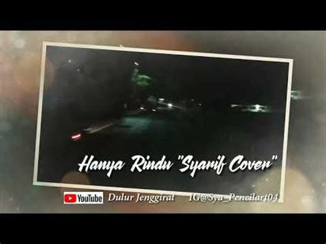 status wa  rindu syarif cover youtube