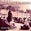 Storytellers, by Secret Archives of the Vatican