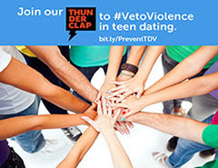 Join our ThunderClap to #VetoViolence in teen dating. bit.ly/PreventTDV