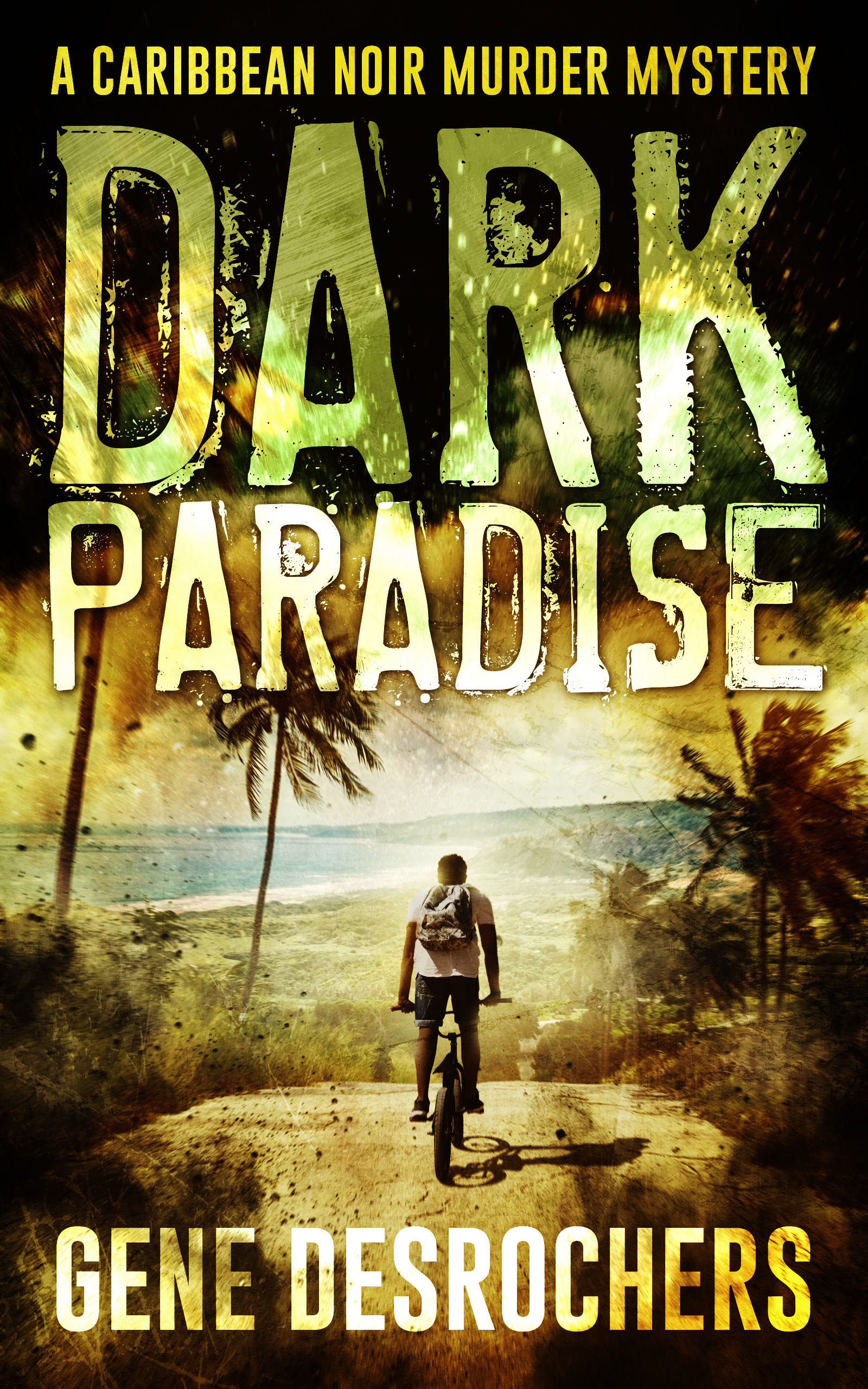 Dark Paradise by Gene Desrochers