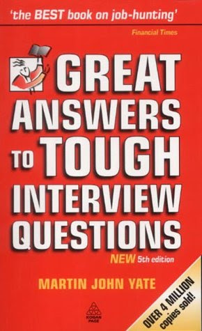 Great Answers To Tough Interview Questions by Martin Yate ...
