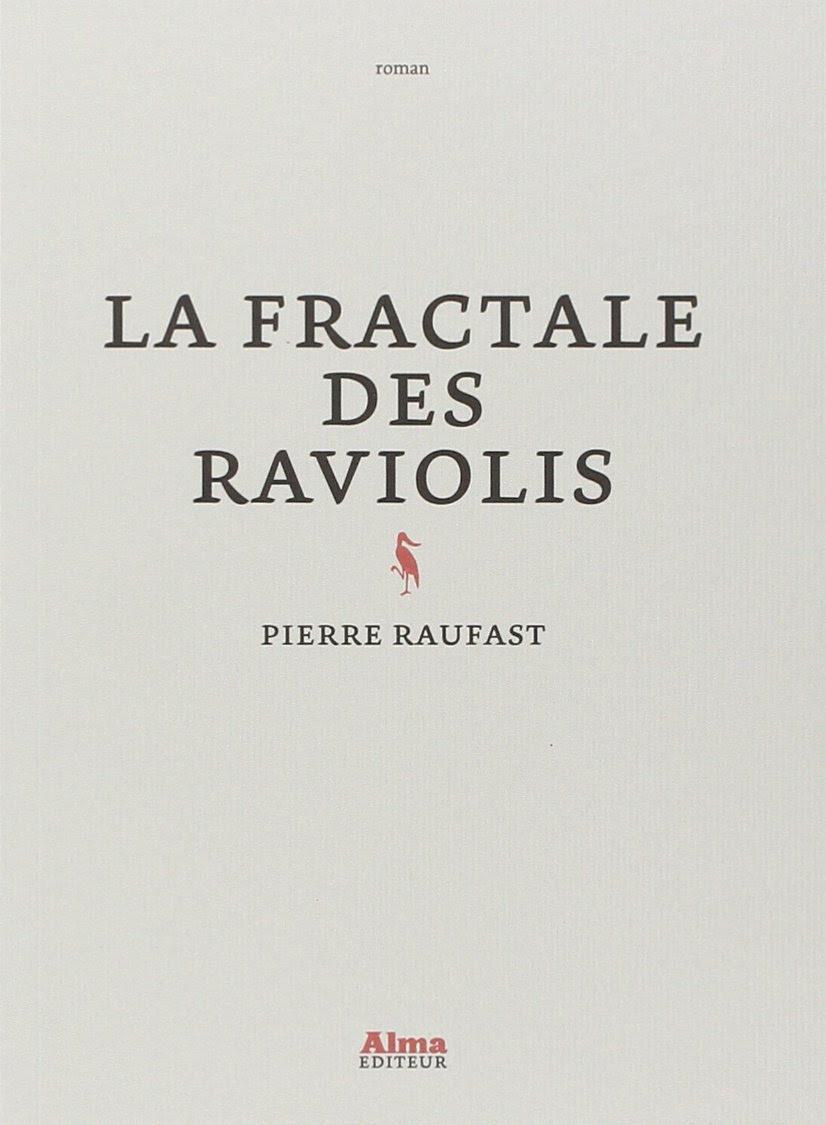 La fractale des Raviolis - Pierre Raufast