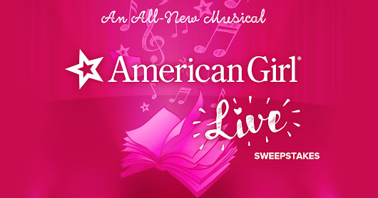 American Girl Live... Enter to win....