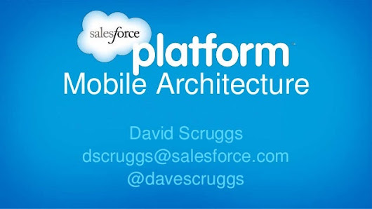 Salesforce Mobile architecture introduction