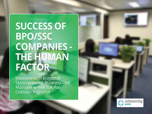 Interview – Success Of BPO/SSC Companies – The Human Factor | Outsourcing Journal
