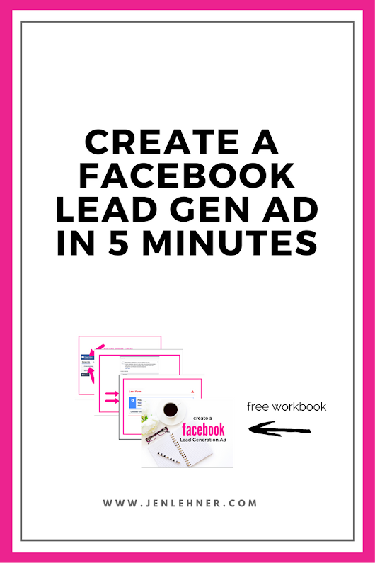 How to Create a Facebook Lead Generation Ad in 5 Minutes