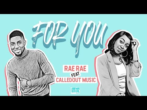 """Rae Rae – """"For You"""" (Feat. CalledOut Music)   @MissRaeOfficial   @calledoutmusic  """