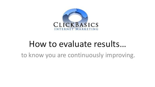 How to evaluate your website to know you are continuously improving.
