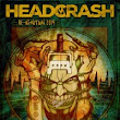HEADCRASH: Reunion mit Re:ignition 2014 | Gestromt.de