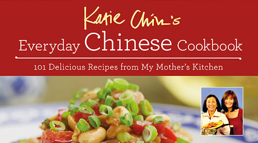 Giveaway: Katie Chin's Everyday Chinese Cookbook