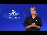 İŞ SAĞLIĞI YÖNETİMİ - Ünite 6 Konu Anlatımı 1 - Açıköğretim Sistemi - Anadolu Üniversitesi