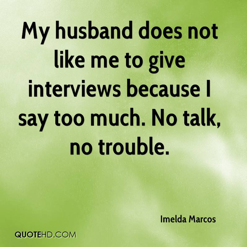 Imelda Marcos Husband Quotes Quotehd