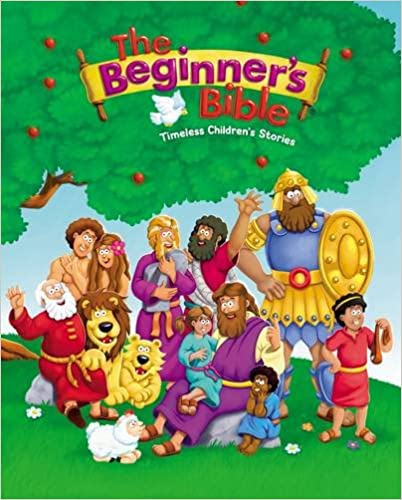 The Beginner's Bible~ Timeless Children's Stories