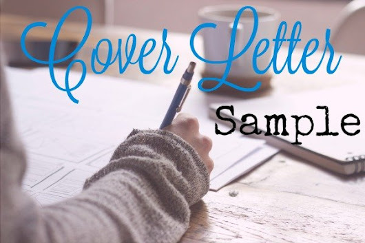 Cover Letter Example and Step by Step Writing Guide