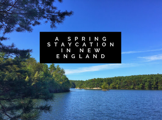 New England Staycation Celebrates Spring - Green With Renvy