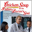 Chicken soup For The Indian Doctor's Soul