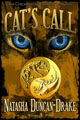 Cat's Call by Natasha Duncan-Drake