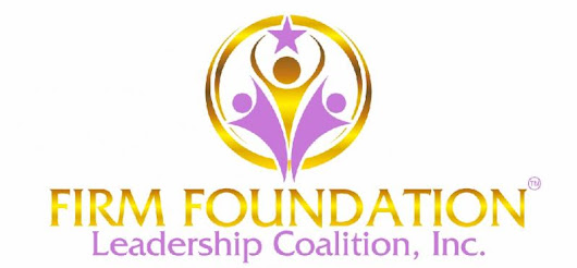 Firm Foundation Leadership Coalition, Inc.