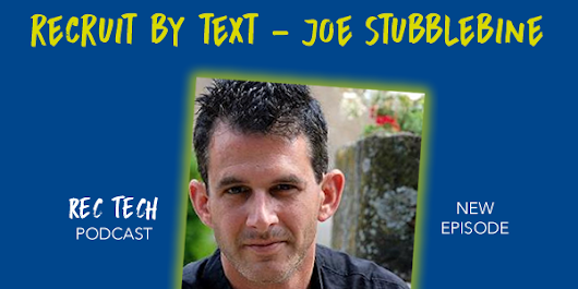New Podcast! Beyond's Joe Stubblebine Discusses Recruiting by Text