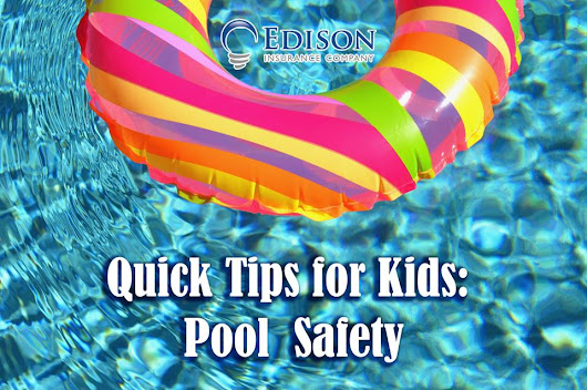 Quick Tips for Kids: Pool Safety > Edison Blog