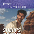 @ryshiakennie #Spotlight 'Sheik's Rescue' a Romantic Suspense by Ryshia Kennie