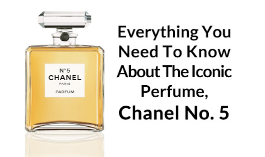 Everything You Need to Know About The Iconic Perfume Chanel No. 5 | The Celebrity Fragrance Guide