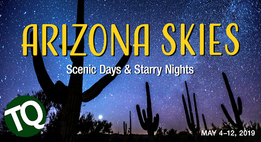 2019 Arizona Skies: Scenic Days & Starry Nights