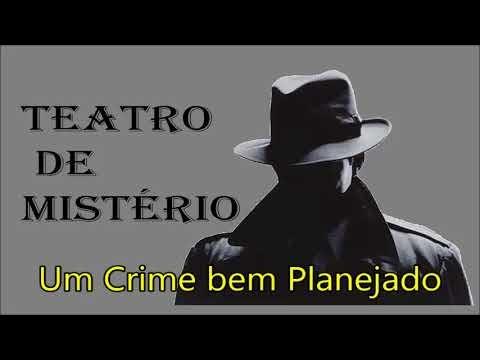 """Teatro de Mistério: """"Um Crime bem Planejado"""""""