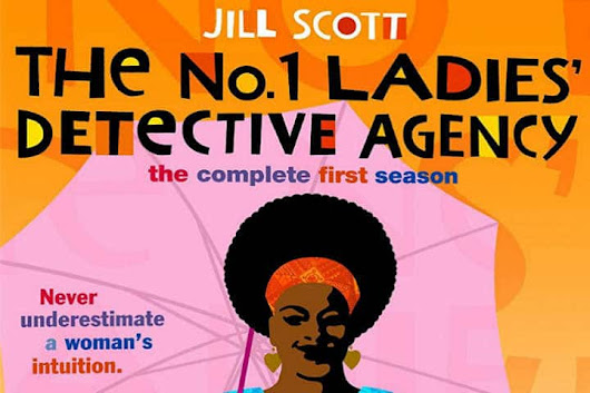 The No. 1 Ladies' Detective Agency (2009): A Gentle and Joyful Gem of a TV Series | The Silver Petticoat Review