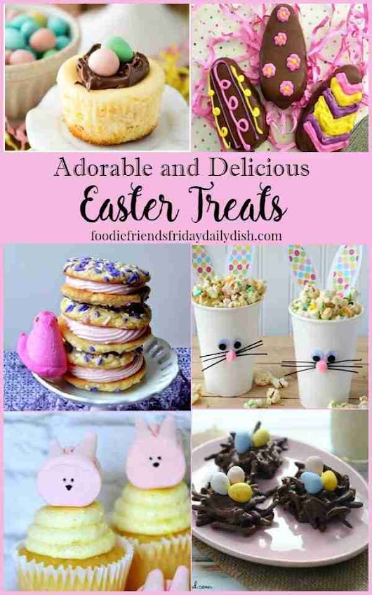 Easter Treats - Host Favorites | Daily Dish Magazine | Recipes | Travel | Crafts