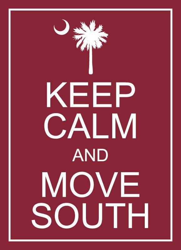 "PRINTED - Keep Calm and Move South / South Carolina USC University of South Carolina Gamecocks Garnet Wall Art - 5"" x 7"""