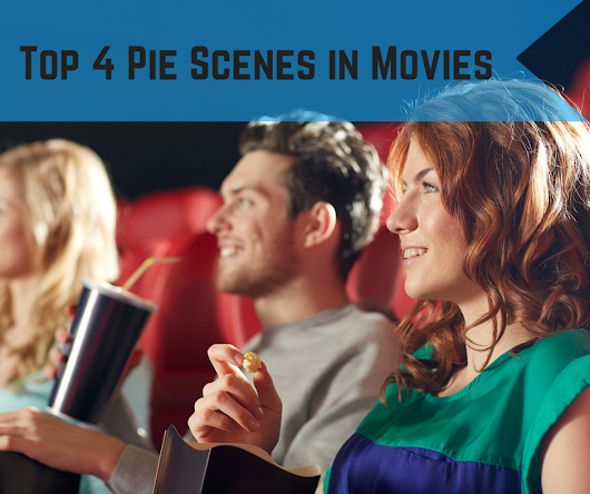 4 Favorite Pie Scenes in Movies | Kansas City