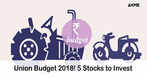 Union Budget India: Top 5 Stocks to Invest 2019 - AKME
