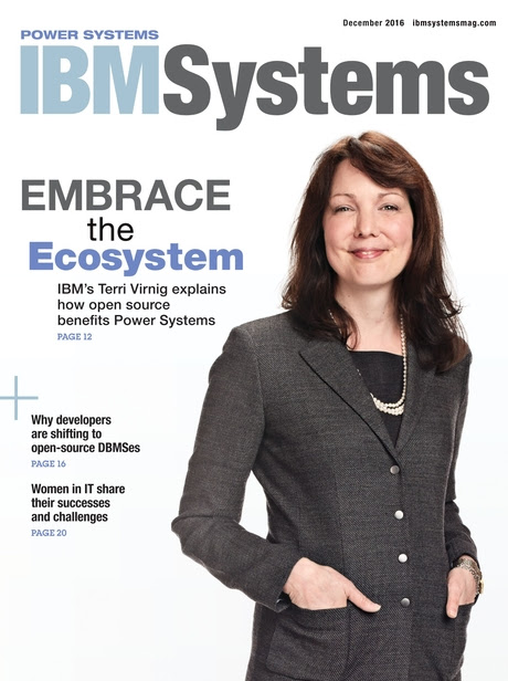 IBM Systems Magazine, Power Systems - December 2016