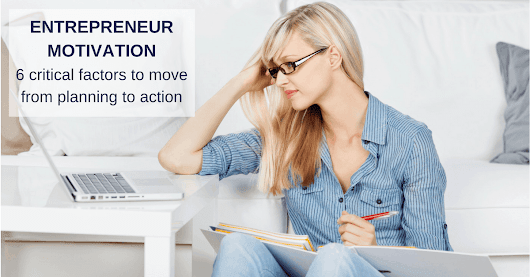 Entrepreneurial motivation factors for action | Kellie O'Brien Media