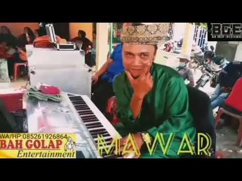 """'MAWAR""' //BAH GOLAP & UPAS//BAH GOLAP ENTERTAINMENT -MEDAN-SUMUT-INDONESIA"
