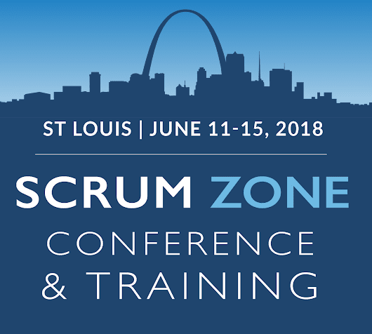 Scrum Zone Conference – St. Louis — St. Louis, MO - 3Back