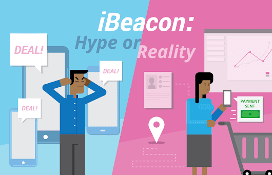 The iBeacon Revolution: Is it for Real or Just Hype?
