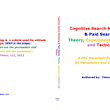 PPC & SEM Solutions Driven By Cognitive Science & Experiment Design: A New Search Marketing Paradigm to Boost ROAS & The Persuasion Magnitude of Online Marketing Appeal