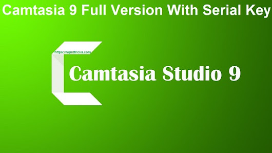 How To Download Camtasia For Free Full Version With Serial Key (Camtasia 9)