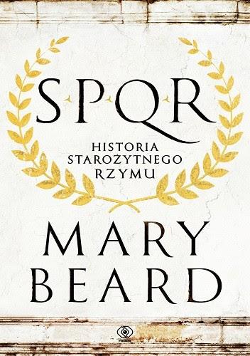 Okładka książki SPQR. Historia starożytnego Rzymu