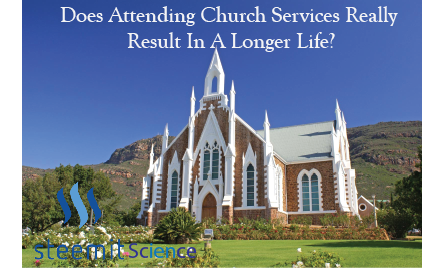 The Science Of The Relationship Between Church Attendance And How Long You Live — Steemit