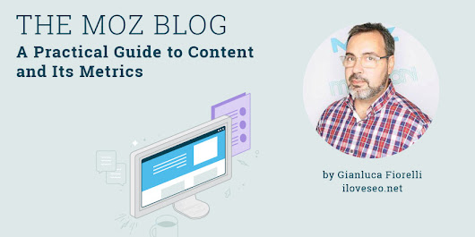 A Practical Guide to Content and Its Metrics