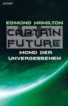 Captain Future 22.1: Mond der Unvergessenen