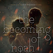 Review: The Becoming of Noah Shaw by Michelle Hodkin