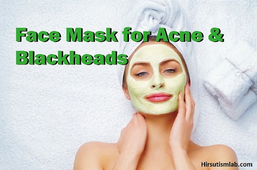 Homemade Face Mask for Acne and Blackheads (Face Pack for Pimples)