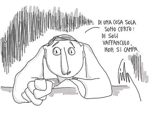 Di soli VAFFANCULO non si campa. by Livio Bonino